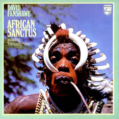 David Fanshawe African Sanctus vinyl LP album (LP record) UK D41LPAF524152
