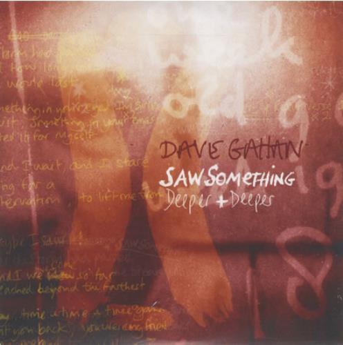 "David Gahan Saw Something / Deeper & Deeper CD single (CD5 / 5"") UK DGNC5SA431291"