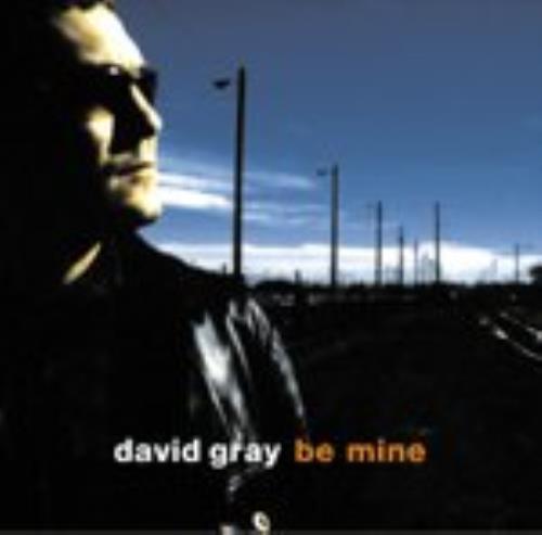"""David Gray Be Mine CD single (CD5 / 5"""") UK DGRC5BE241166"""