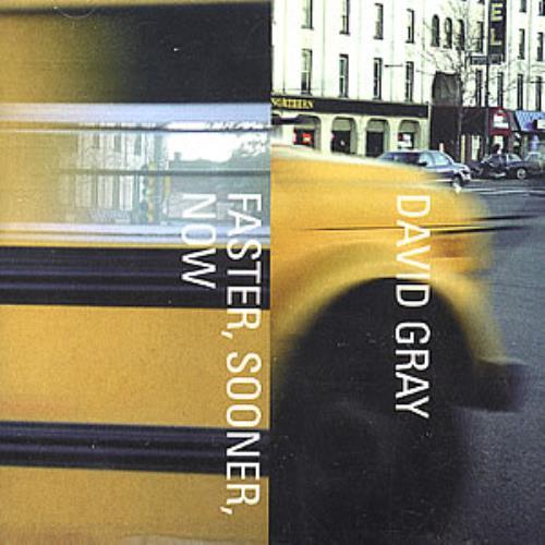 """David Gray Faster, Sooner, Now CD single (CD5 / 5"""") US DGRC5FA352901"""