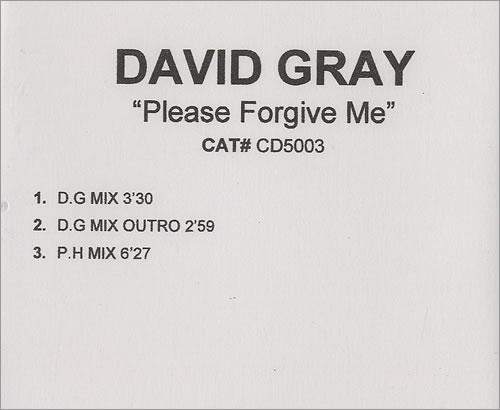 David Gray Please Forgive Me CD-R acetate UK DGRCRPL484837