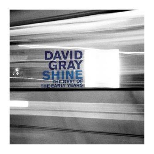 David Gray Shine: The Best Of The Early Years CD album (CDLP) UK DGRCDSH393716
