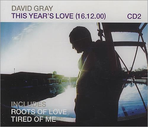 "David Gray This Year's Love [16:12:00] CD single (CD5 / 5"") UK DGRC5TH399297"