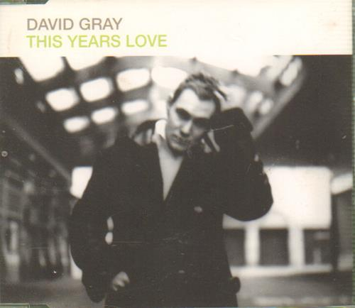 "David Gray This Years Love CD single (CD5 / 5"") UK DGRC5TH179413"