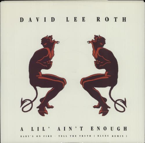 "David Lee Roth A Lil' Ain't Enough 12"" vinyl single (12 inch record / Maxi-single) UK DLR12AL596446"