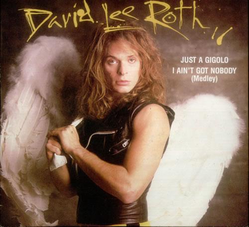 "David Lee Roth Just A Gigolo 7"" vinyl single (7 inch record) UK DLR07JU546691"