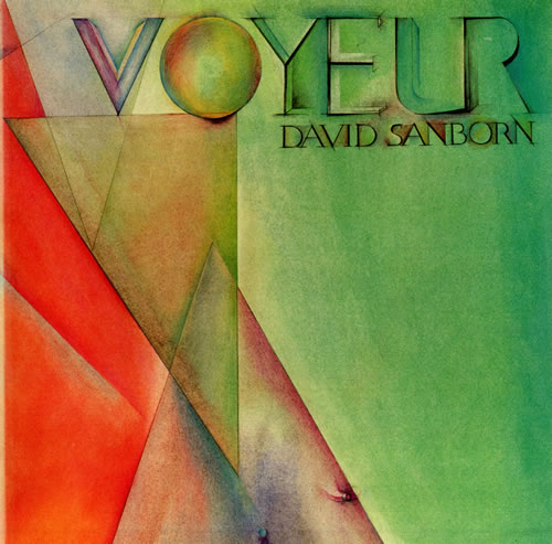 Capas de disco que marcaram sua vida DAVID%5FSANBORN_VOYEUR-495627