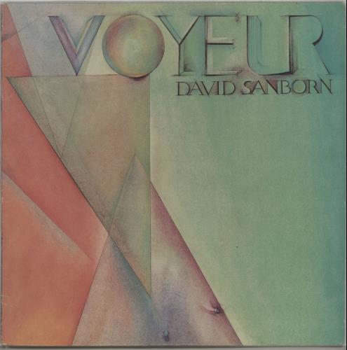 David Sanborn Voyeur vinyl LP album (LP record) US DS8LPVO647496