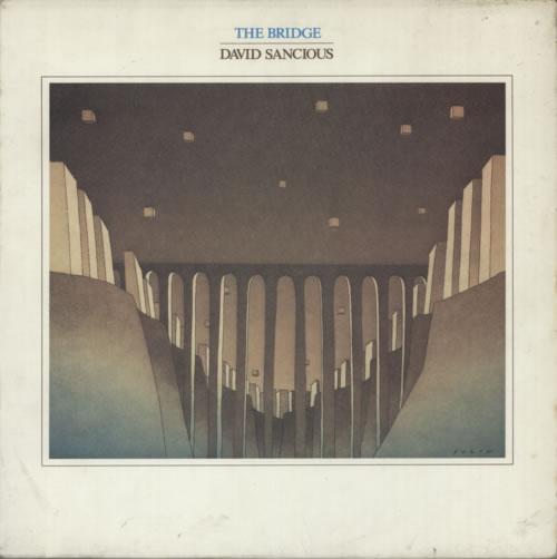 David Sancious The Bridge vinyl LP album (LP record) UK 7DSLPTH597394