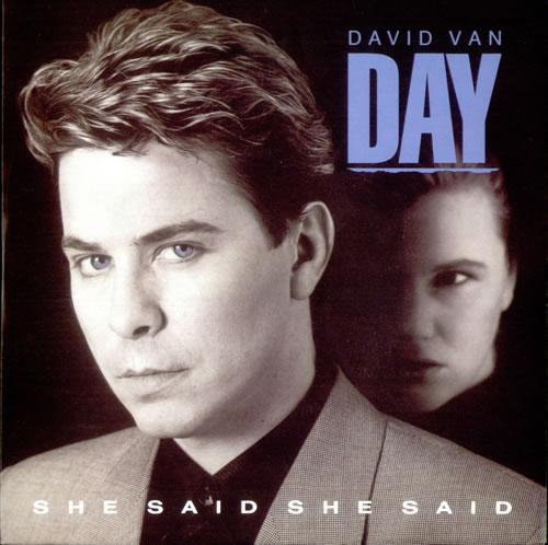"David Van Day She Said She Said 7"" vinyl single (7 inch record) UK DVY07SH195701"