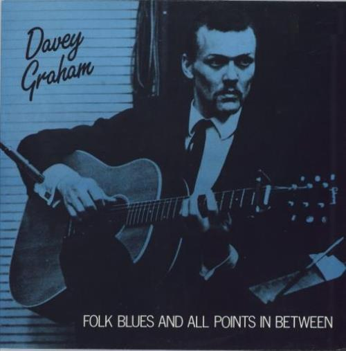 Davy Graham Folk Blues And All Points In Between vinyl LP album (LP record) UK DVGLPFO543765