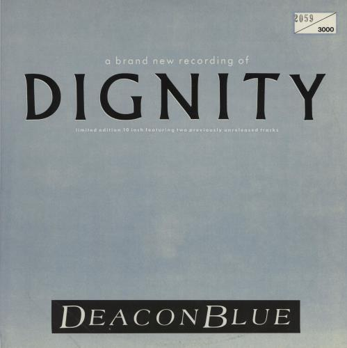 """Deacon Blue Dignity - Promo stickered 10"""" vinyl single (10"""" record) UK DBL10DI754355"""