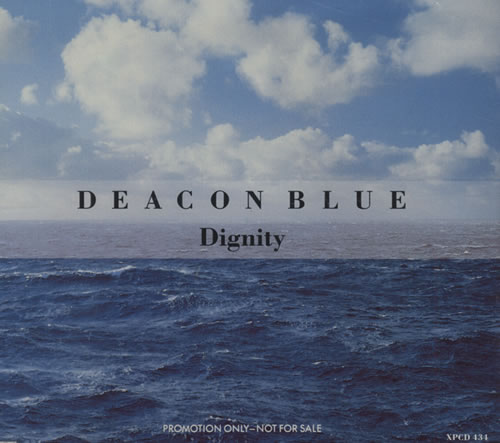 "Deacon Blue Dignity CD single (CD5 / 5"") UK DBLC5DI29814"