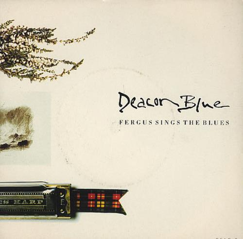 """Deacon Blue Fergus Sings The Blues 7"""" vinyl single (7 inch record) UK DBL07FE35792"""