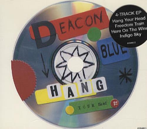 "Deacon Blue Hang Your Head CD single (CD5 / 5"") UK DBLC5HA35770"