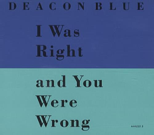 """Deacon Blue I Was Right CD single (CD5 / 5"""") UK DBLC5IW29519"""