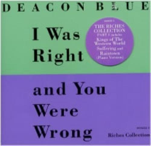 """Deacon Blue I Was Right CD single (CD5 / 5"""") UK DBLC5IW83931"""