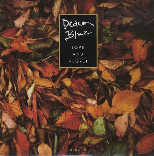 "Deacon Blue Love And Regret 7"" vinyl single (7 inch record) UK DBL07LO35794"