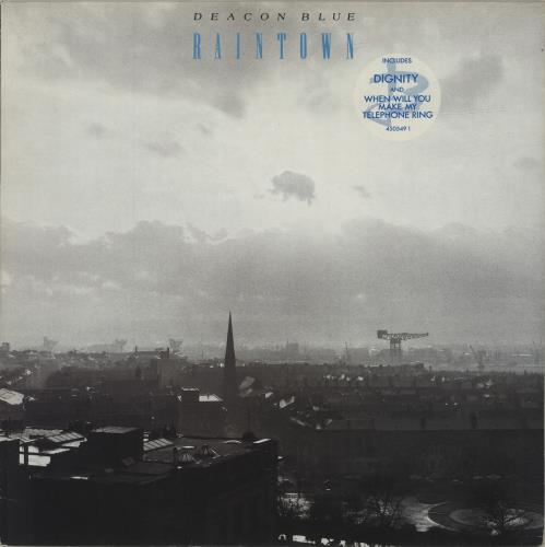 Deacon Blue Raintown - Stickered sleeve vinyl LP album (LP record) UK DBLLPRA687255