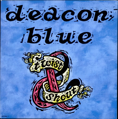 "Deacon Blue Twist And Shout 7"" vinyl single (7 inch record) UK DBL07TW35805"