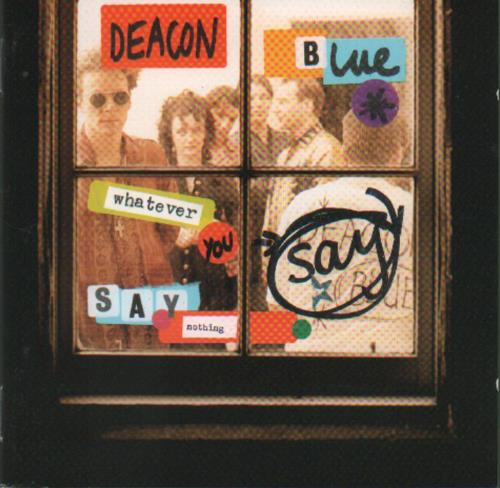 Deacon Blue Whatever You Say CD album (CDLP) UK DBLCDWH35773