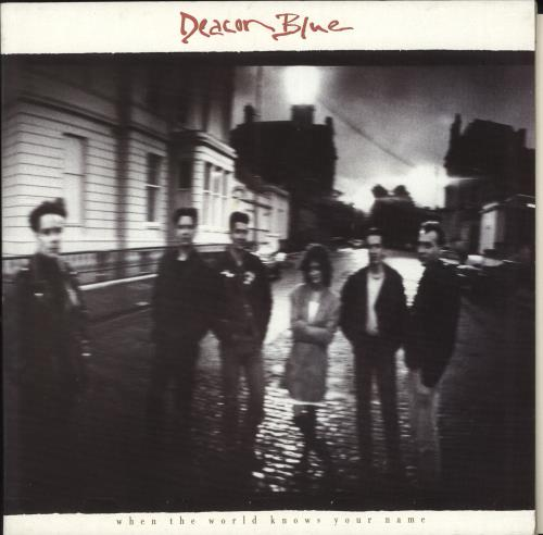 Deacon Blue When The World Knows Your Name - Gatefold Sleeve vinyl LP album (LP record) UK DBLLPWH197629