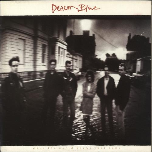 Deacon Blue When The World Knows Your Name - Single P/S vinyl LP album (LP record) UK DBLLPWH731564
