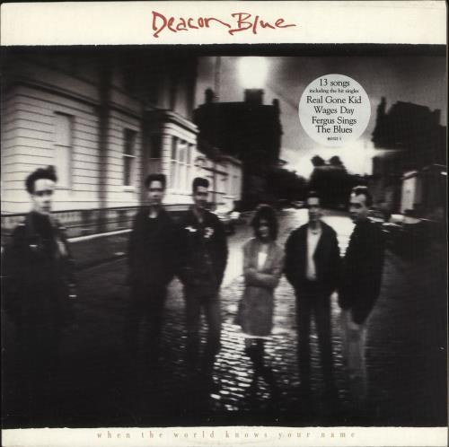 Deacon Blue When The World Knows Your Name - Stickered Single Sleeve vinyl LP album (LP record) UK DBLLPWH726718