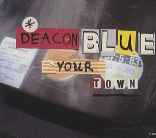 """Deacon Blue Your Town CD single (CD5 / 5"""") UK DBLC5YO311406"""