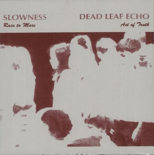 "Dead Leaf Echo Race To Mars / Act Of Truth 7"" vinyl single (7 inch record) US Z0C07RA722186"