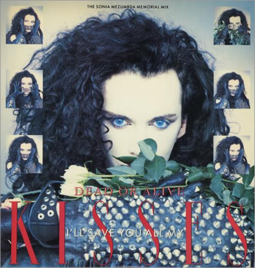 "Dead Or Alive I'll Save You All My Kisses 12"" vinyl single (12 inch record / Maxi-single) US DOA12IL32895"