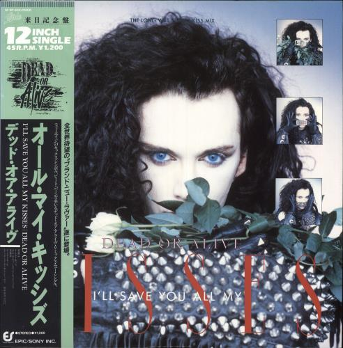 "Dead Or Alive I'll Save You All My Kisses 12"" vinyl single (12 inch record / Maxi-single) Japanese DOA12IL95642"