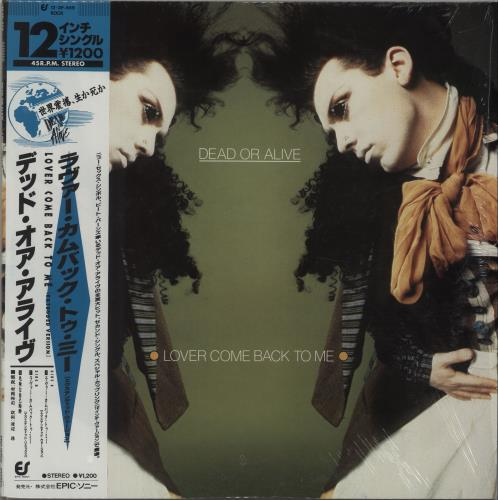"Dead Or Alive Lover Come Back To Me 12"" vinyl single (12 inch record / Maxi-single) Japanese DOA12LO95643"