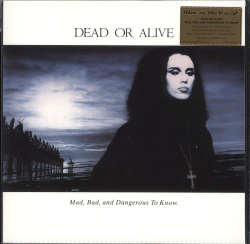 Dead Or Alive Mad, Bad, And Dangerous To Know - White & Clear Vinyl + Numbered - Sealed vinyl LP album (LP record) UK DOALPMA707749