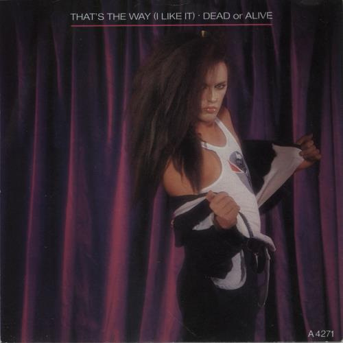 "Dead Or Alive That's The Way (I Like It) 7"" vinyl single (7 inch record) UK DOA07TH92909"