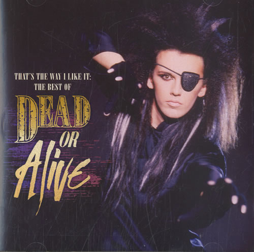 Dead Or Alive That's The Way I Like It: The Best Of - Sealed CD album (CDLP) UK DOACDTH583690