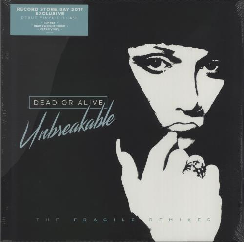 Dead Or Alive Unbreakable (The Fragile Remixes) - Clear Vinyl - RSD 17 - Sealed 2-LP vinyl record set (Double Album) UK DOA2LUN671839