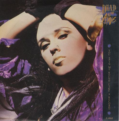 """Dead Or Alive You Spin Me Round (Like A Record) 7"""" vinyl single (7 inch record) UK DOA07YO34269"""