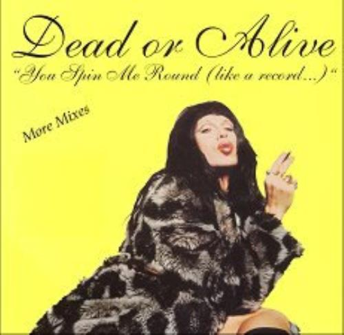 "Dead Or Alive You Spin Me Round - More Mixes 12"" vinyl single (12 inch record / Maxi-single) French DOA12YO99679"