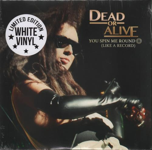 "Dead Or Alive You Spin Me Round - White Vinyl - Sealed 7"" vinyl single (7 inch record) US DOA07YO652371"