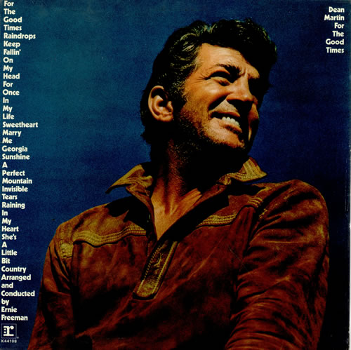 Dean Martin For The Good Times vinyl LP album (LP record) UK 1DMLPFO458594