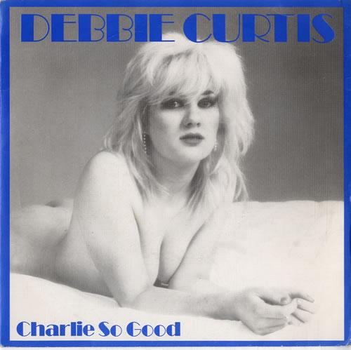"Debbie Curtis Charlie So Good 7"" vinyl single (7 inch record) UK F4C07CH614171"