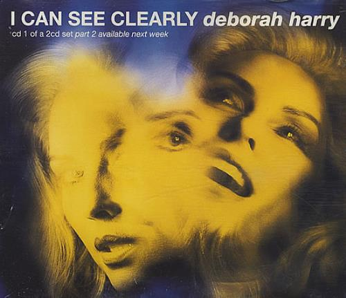 """Debbie Harry I Can See Clearly - CD1 CD single (CD5 / 5"""") UK DEBC5IC175095"""