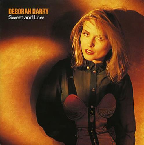 "Debbie Harry Sweet And Low 7"" vinyl single (7 inch record) UK DEB07SW297483"