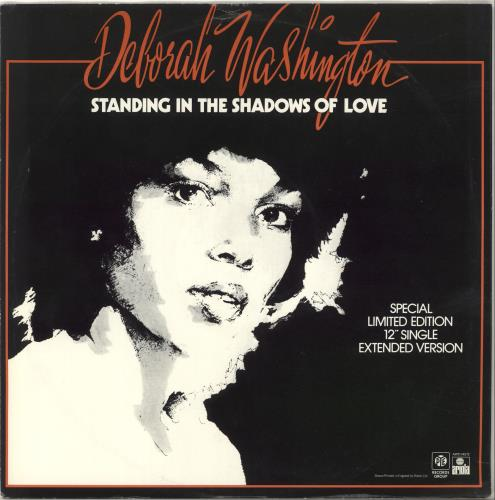 "Deborah Washington Standing In The Shadows Of Love 12"" vinyl single (12 inch record / Maxi-single) UK DXX12ST703416"