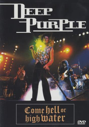 Deep Purple Come Hell Or High Water DVD UK DEEDDCO183329