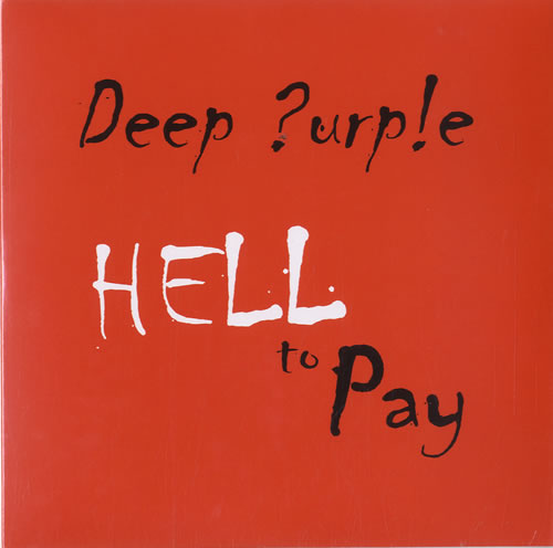 """Deep Purple Hell To Pay - Sealed 7"""" vinyl single (7 inch record) German DEE07HE583355"""
