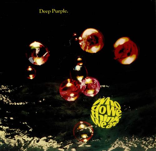 Deep Purple Who Do We Think We Are - 1st + Insert - EX vinyl LP album (LP record) UK DEELPWH579015
