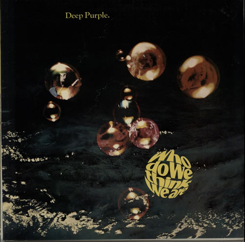 Deep Purple Who Do We Think We Are - EMI vinyl LP album (LP record) UK DEELPWH377358