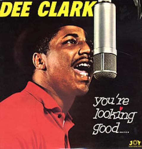 Dee Clark You're Looking Good vinyl LP album (LP record) UK D\CLPYO281795